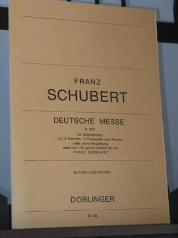 Schubert F - Deutsche Messe D872